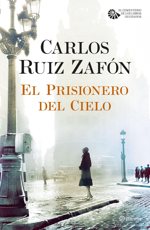 El prisionero del cielo | Planeta de Libros