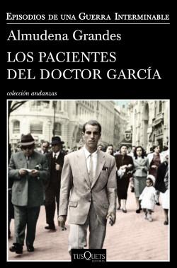 ¿Qué libro tienes entre manos? Portada_los-pacientes-del-doctor-garcia_almudena-grandes_201707272143