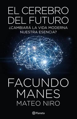 el cerebro del futuro facundo manes pdf gratis
