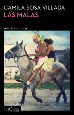 Resultado de imagen para Las malas, de Camila Sosa Villada