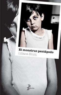Image result for el monstruo pentapodo