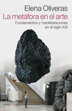 La metáfora en el arte - Elena Oliveras | Planeta de Libros